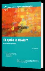 """""""Et après le Covid?"""" Enquête et analyse"""