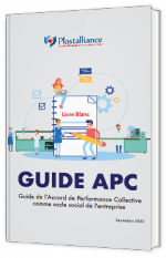 Guide de l'Accord de Performance Collective comme socle social de l'entreprise