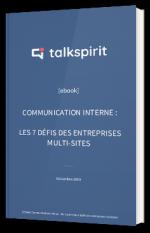Communication interne : les 7 principaux défis des entreprises multisites