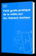 Petit guide pratique de la vidéo sur les réseaux sociaux