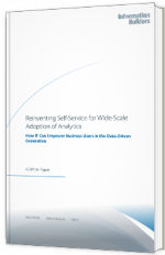 Reinventing self-service for wide-scale adoption of analytics