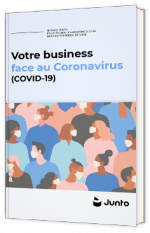 Votre business face au Coronavirus (Covid-19)