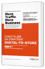 Construire sa stratégie Digital-to-Store - Vol. 1