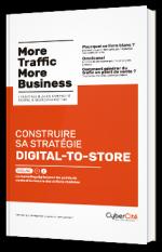 Construire sa stratégie Digital-to-Store - Vol. 2
