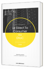Le Direct to Consumer ou DtoC