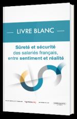Sûreté et sécurité des salariés français, entre sentiment et réalité