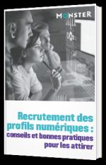 Recrutement des profils numériques : conseils et bonnes pratiques pour les attirer