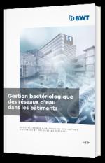 Gestion bactériologique des réseaux d'eau dans les bâtiments