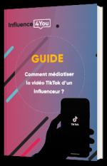 Comment médiatiser la vidéo TikTok d'un influenceur ?
