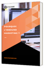 Pourquoi l'inbound marketing ?