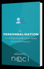 Personnalisation : indispensable pour votre e-commerce