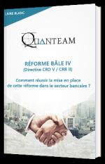Réforme Bâle IV – Comment réussir la mise en place de cette réforme dans le secteur bancaire ?