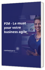 PIM - Le must pour business agile