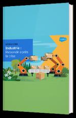 Industrie : Rebondir après la crise