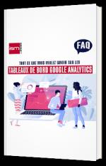 Tout ce que vous avez toujours voulu savoir sur les tableaux de bord Google Analytics