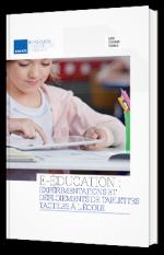E-éducation : Expérimentations et déploiements de tablettes tactiles à l'école