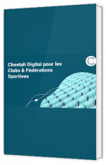 Cheetah Digital pour les Clubs & Fédérations Sportives