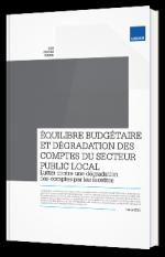 Equilibre budgétaire et dégradation des comptes du secteur public local : Lutter contre une dégradation des comptes par les recettes