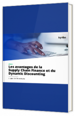 Les avantages de la Supply Chain Finance et du Dynamic Discounting