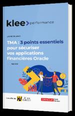 TMA : 3 points essentiels pour sécuriser vos applications financières Oracle
