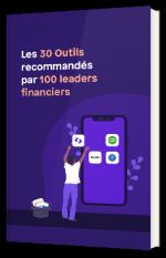 30 outils recommandés par 100 leaders financiers