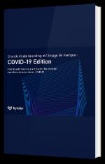 Grande étude branding et l'image de marque : COVID-19 Edition