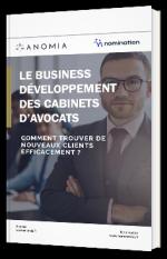 Le business développement des cabinets d'avocats