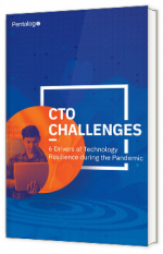 CTO Challenges: 6 Drivers of Technology Resilience during the Pandemic