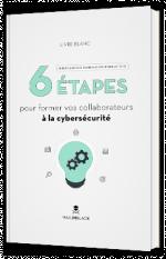 DSI : 6 étapes pour former vos collaborateurs à la cybersécurité