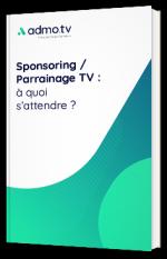 Sponsoring / Parrainage TV : à quoi s'attendre ?