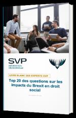 Top 20 des questions sur les impacts du Brexit en droit social