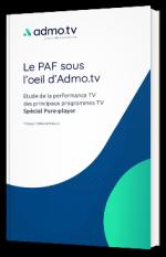 Le PAF sous l'œil d'Admo.tv : performances des programmes TV, spécial Pure Player
