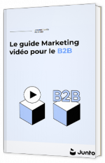 Le guide video marketing pour le B2B
