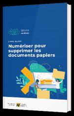 Numériser pour supprimer les documents papiers