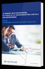 Le service aux utilisateurs au cœur de la transformation digitale des entreprises