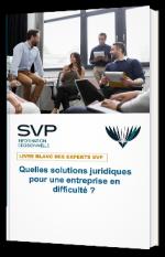 Quelles solutions juridiques pour une entreprise en difficulté ?