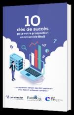 10 clés de succès pour votre prospection commerciale BtoB