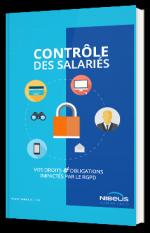 Contrôle des salariés : vos droits et obligations impactés par le rgpd