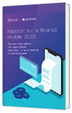 Rapport sur la finance mobile 2020 : Découvrez où se situe votre application financière par rapport aux meilleurs performeurs du secteur