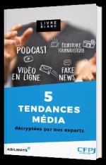 5 tendances média