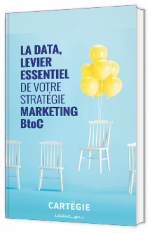 Votre stratégie marketing BtoC data-driven