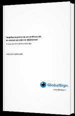 Simplifiez la gestion de vos certificats SSL et réduisez vos coûts de déploiement