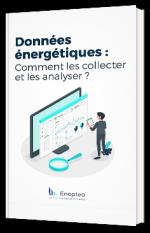 Données énergétiques : Comment les collecter et les analyser ?