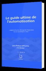 Le guide ultime de l'automatisation
