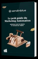 Le guide des fondamentaux du Marketing Automation