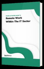 Le guide ultime sur le travail à distance dans le secteur de l'IT