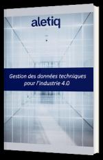 Gestion des données techniques pour l'industrie 4.0
