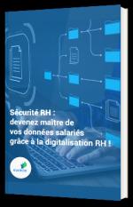Sécurité RH : devenez maître de vos données salariés grâce à la digitalisation RH !