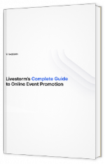 Livestorm's Complete Guide to Online Event Promotion