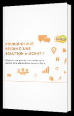 Pourquoi ai-je besoin d'une solution e-Achat ?